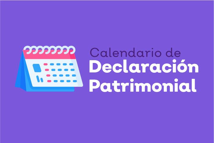 Imagen cuadrada de color guinda que muestra en el centro una imagen de calendario, a su derecha con el texto Calendario de Declaración Patrimonial.