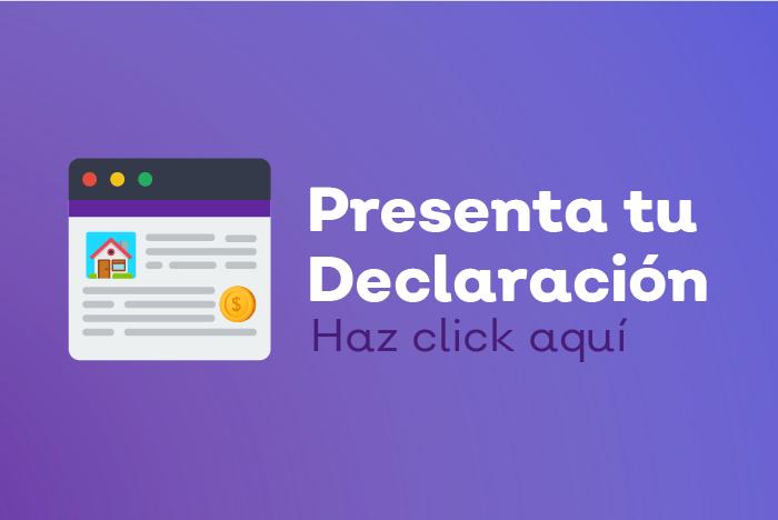 Imagen cuadrada de color guinda que muestra en el centro una ventana de navegador de PC y a su derecha; texto que dice: Presenta tu declaración haz clic aquí